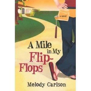 9780739499924: A Mile in My Flip-Flops