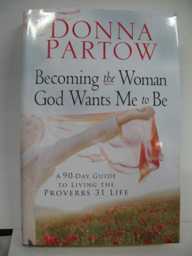 9780739499979: Becoming the Woman God Wants Me to Be