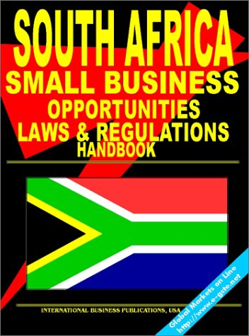 9780739700853: South Africa Small Business Opportunities and Regulations Handbook: (South Africa Investment and Business Library)