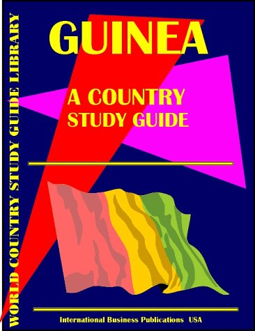 Guinea Country Study Guide: Ibp Usa