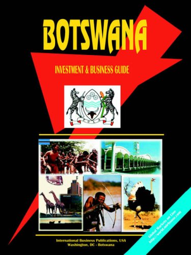 Botswana Investment & Business Guide: International Business Publications, USA, Ibp Usa