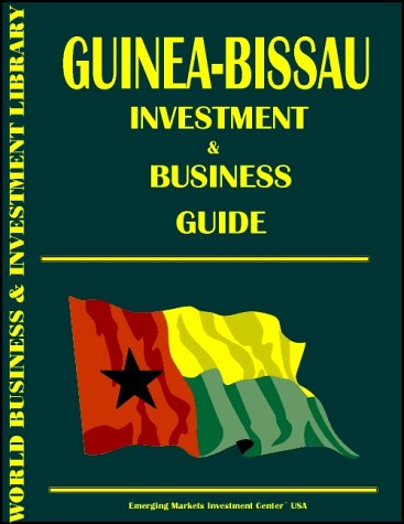 9780739717691: Guyana Investment & Business Guide (World Investment and Business Library)