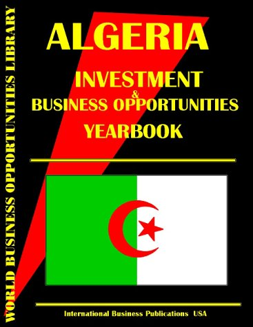 9780739721025: Algeria Business & Investment Opportunities Yearbook