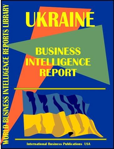 Ukraine Business Intelligence Report