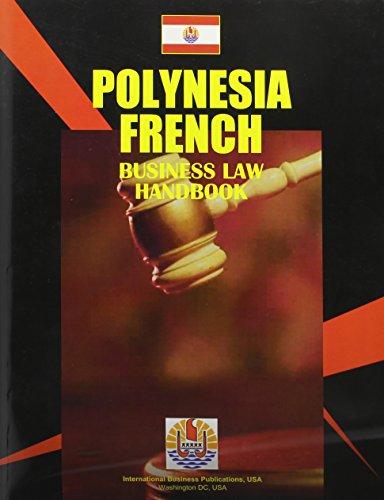 9780739730997: Polynesia French Business Law Handbook