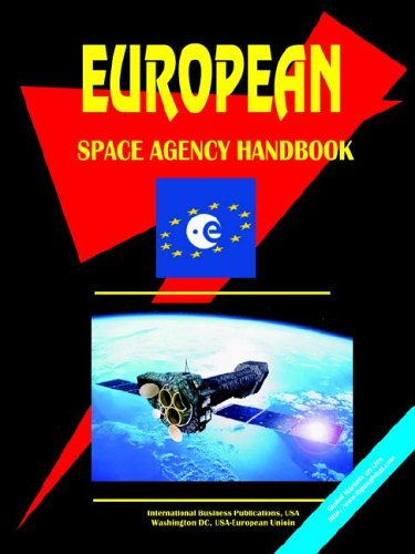 9780739731161: European Space Agency Handbook (World Business, Investment and Government Library)