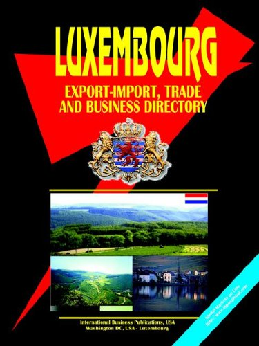 9780739731628: Luxembourg Export-import Trade and Business Directory
