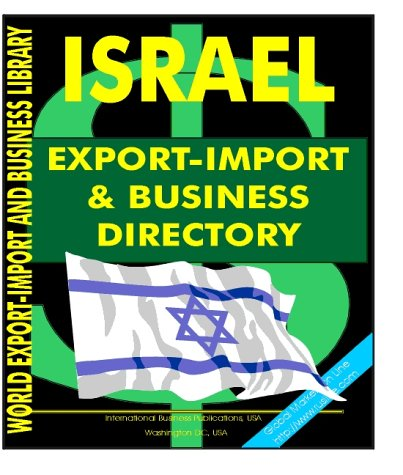 9780739733769: Israel Export-Import and Business Directory (World Export-Import and Business Library)