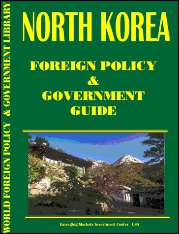 9780739737873: Korea, North Foreign Policy and Government Guide