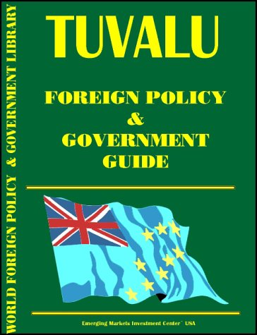 Tuvaly Foreign Policy and Government Guide
