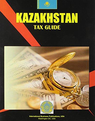 Kazakhstan Tax Guide: Ibp Usa