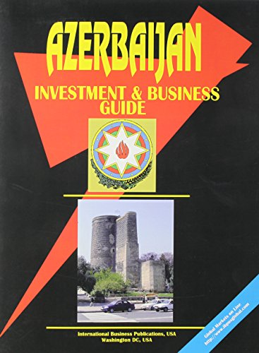 9780739740118: Azerbaijan Investment and Business Guide