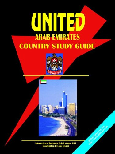 United Arab Emirates Country Study Guide IBP, USA