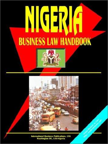 Nigeria Business Law Handbook: Ibp Usa
