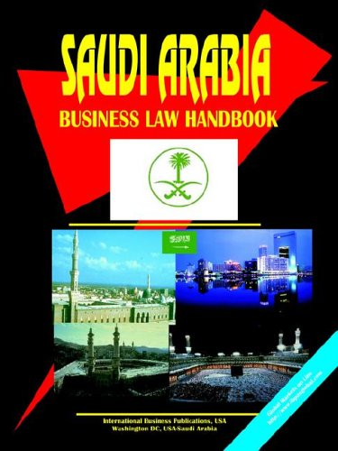 Saudi Arabia Business Law Handbook: Ibp Usa