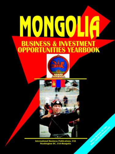 9780739748190: Mongolia Business and Investment Opportunities Yearbook