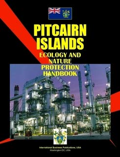 9780739751879: Pitcairn Islands Ecology & Nature Protection Handbook (World Business, Investment and Government Library)