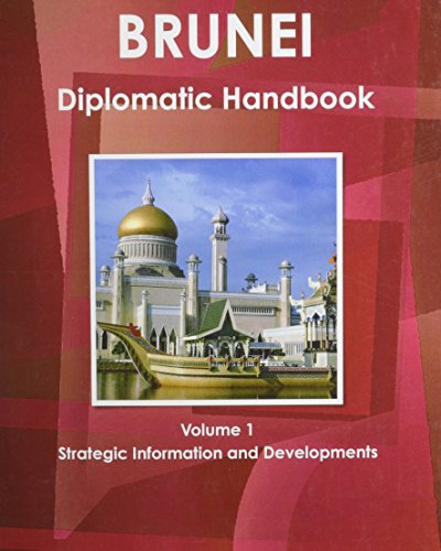 9780739757628: Brunei Diplomatic Handbook (World Business, Investment and Government Library)