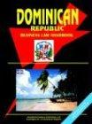 Dominican Republic Business Law Handbook: Ibp Usa