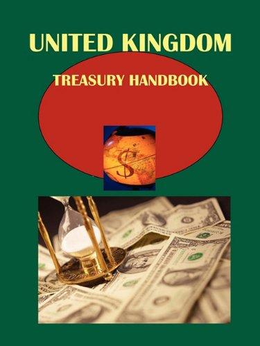 UK Treasury Handbook: Financial, Budget and Economic Policy: USA International Business ...