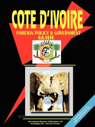 9780739760116: Cote D'ivoire Foreign Policy And Government Guide