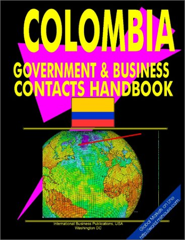 9780739761410: Columbia Government And Business Contacts Handbook (World Business, Investment And Government Library)