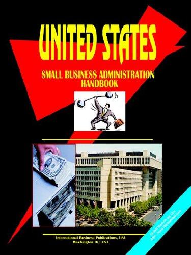 Us Small Business Administration Handbook: Ibp Usa