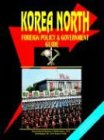 9780739762943: Korea North Foreign Policy And Government Guide