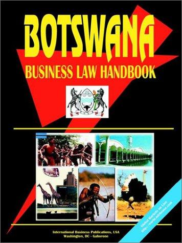 Botswana Business Law Handbook: Compiler-USA IBP