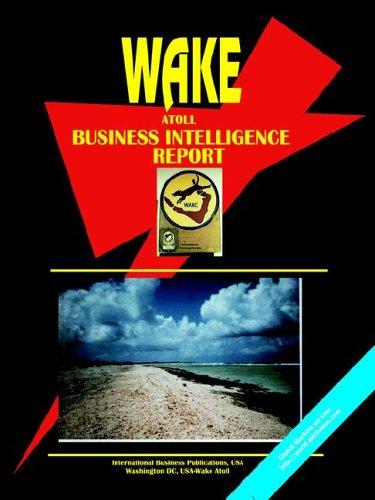 9780739763544: Wake Atoll Business Intelligence Report