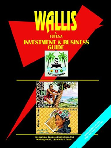 Wallis Futuna Investment Business Guide: Ibp Usa