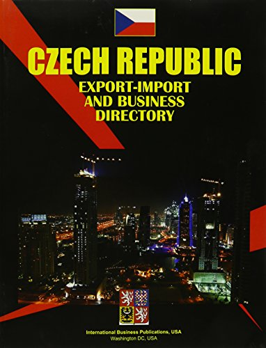 Czech Republic: Export-Import & Business Directory (Czech Republic): Ibp Usa