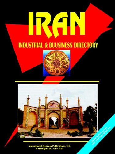 9780739768433: Iran Industrial And Business Directory (World Business, Investment and Government Library)