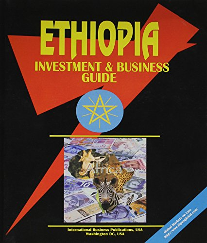 Ethiopia Investment and Business Guide (World Country Study Guide Library): Ibp Usa