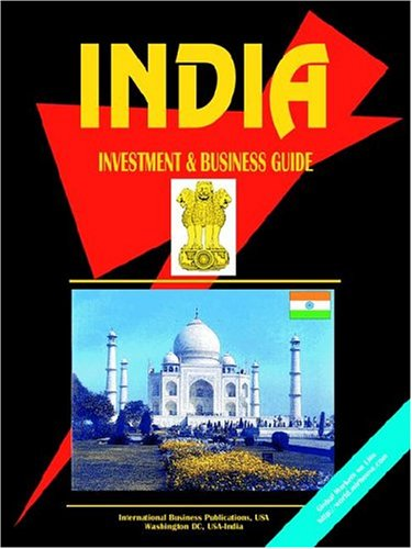 India Investment & Business Guide (World Investment and Business Library) [Pa.