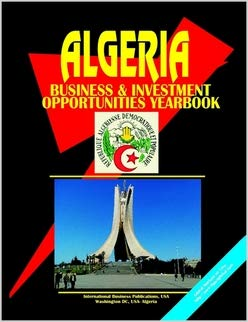 9780739775776: Algeria Business and Investment Opportunities Yearbook (World Business Information Library)