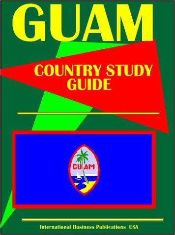 Guam (World Business Intelligence Library): Ibp Usa
