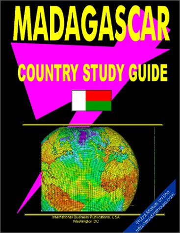9780739779149: Madagascar Country Study Guide (World Business and Investment Opportunities Library)