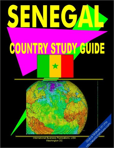 Senegal Country (World Offshore Investment and Business Library) International Business ...