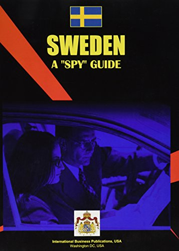 Sweden: A Spy Guide (World Business Law Handbook Library): Ibp Usa