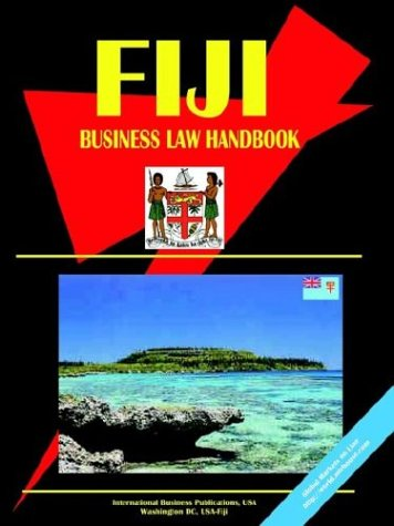 Fiji Business Law Handbook: Ibp Usa