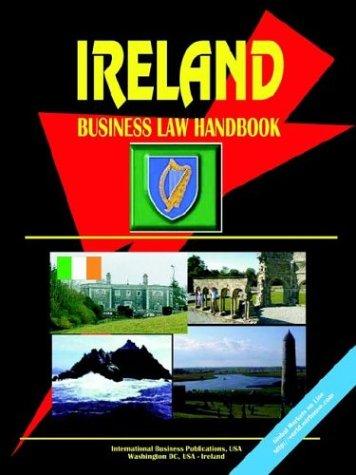 Ireland Business Law Handbook: Ibp Usa