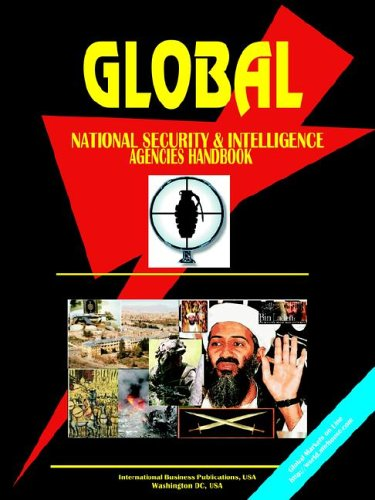 9780739791400: Global National Security and Intelligence Agencies Handbook Volume 1 Strategic Information and Important Contacts