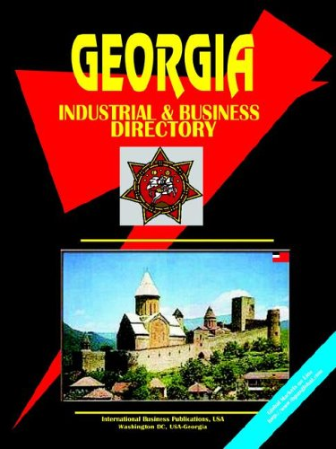 9780739791561: Georgia Republic INDUSTRIAL AND BUSINESS DIRECTORY (World Country Study Guide Library)