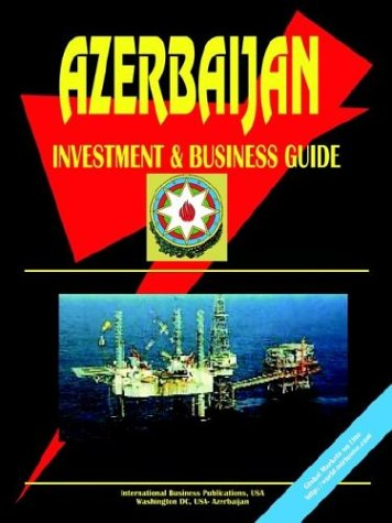 9780739792339: Azerbaijan Investment and Business Guide