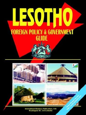Lesotho Foreign Policy and Government Guide: Ibp Usa