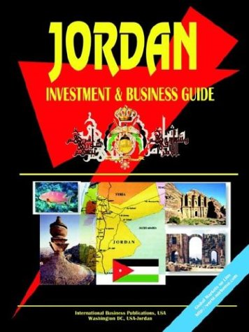 Jordan Investment and Business Guide: Ibp Usa