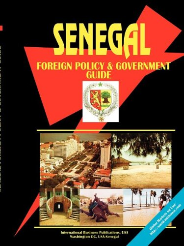 Senegal Foreign Policy and Government Guide Ibp, Usa