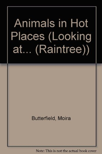 9780739801123: Animals in Hot Places (Looking at)