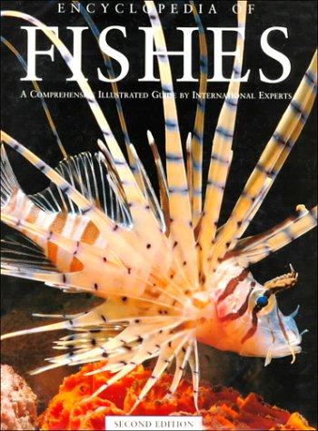 Encyclopedia of Fishes (Natural World): John R. Paxton,